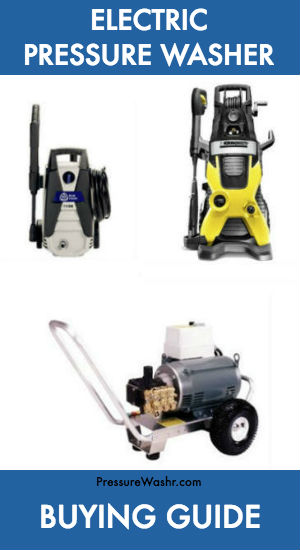 Best Electric Pressure Washer Buying Guide
